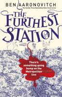 The furthest station / Ben Aaronovitch