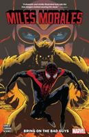 Spider-Man Miles Morales: Vol. 2 Bring on the bad guys
