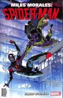 Miles Morales: Spider-Man: Vol. 3 Family business