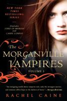 The Morganville vampires: Volume 3. Lord of misrule, and ; Carpe corpus
