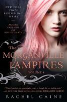 The Morganville vampires: Volume 4