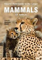 Stuart's field guide to larger mammals of Africa